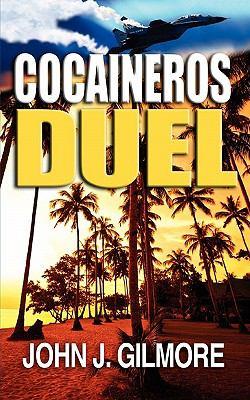 Cocaineros Duel 9780982795217