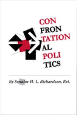 Confrontational Politics 9780982707456