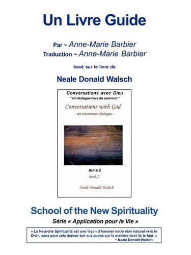 Conversations with God Book 2 Guidebook French