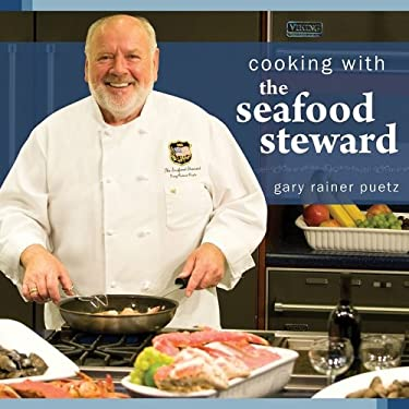 Cooking with the Seafood Steward 9780980194258