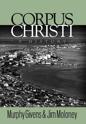 Corpus Christi - A History 9780983256502