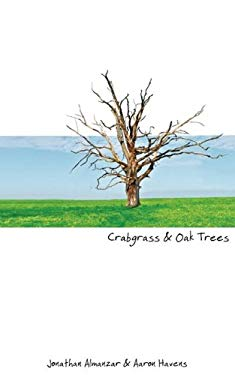 Crabgrass and Oak Trees 9780984126200