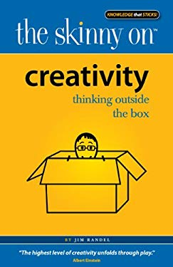 Creativity: Thinking Outside the Box 9780984441884