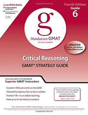 Critical Reasoning GMAT Preparation Guide 9780982423806