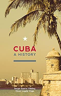 Cuba: A History 9780980429244