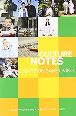 Culture Notes: Essays on Sane Living 9780982212141