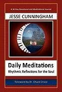 Daily Meditations-Rhythmic Reflections for the Soul 9780982390085