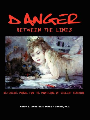 Danger Between the Lines 9780982070703