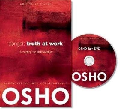 Danger: Truth at Work: The Courage to Accept the Unknowable [With CDROM] 9780984444410
