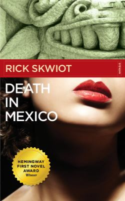 Death in Mexico 9780982859117