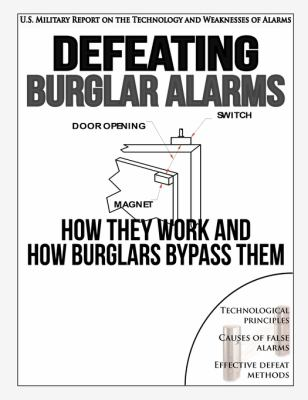 Defeating Burglar Alarms: How They Work, and How Burglars Bypass Them 9780984284436
