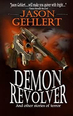 Demon Revolver 9780982253076