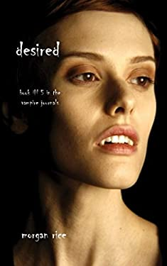 Desired (Book #5 in the Vampire Journals) 9780982953761
