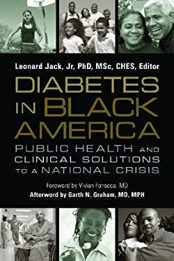 Diabetes in Black America: Public Health and Clinical Solutions to a National Crisis 9780981538198