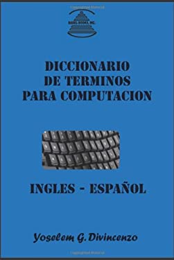 Diccionario de Terminos Para Computacion Ingles-Espaol