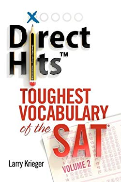 Direct Hits Toughest Vocabulary of the SAT: Volume 2 9780981818412
