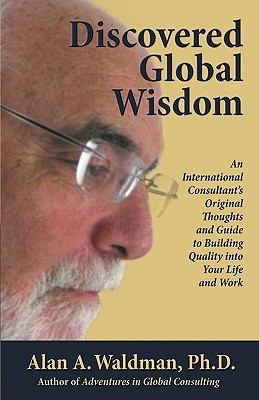 Discovered Global Wisdom 9780984051410