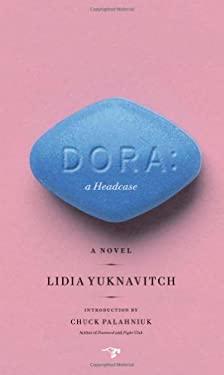 Dora: A Headcase 9780983477570