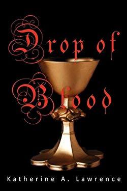 Drop of Blood 9780982505762