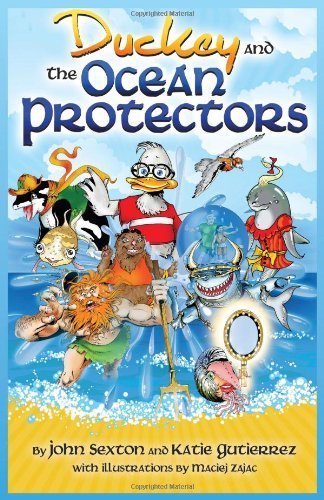 Duckey and the Ocean Protectors 9780981454573