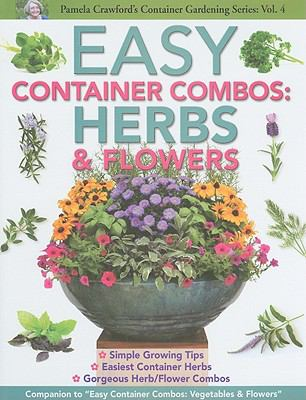Easy Container Combos: Herbs & Flowers