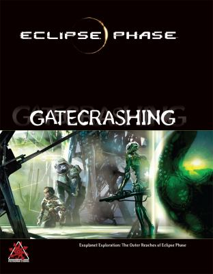 Eclipse Phase Gatecrashing 9780984583539