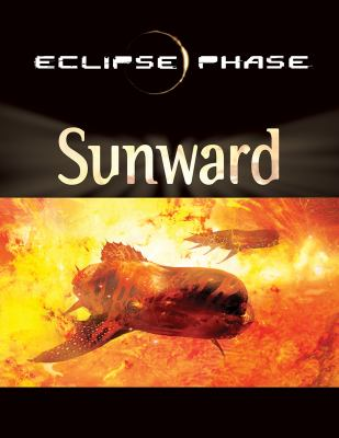 Eclipse Phase Sunward: The Inner System 9780984583522