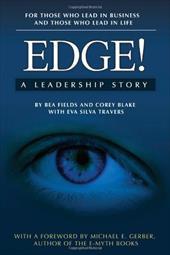 Edge! a Leadership Story 4372120