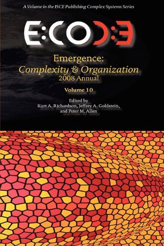 Emergence, Complexity & Organization 2008 Annual 9780984216437
