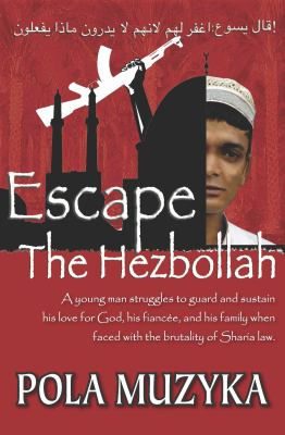 Escape the Hezbollah 9780981783314