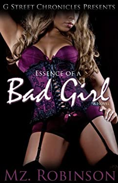 Essence of a Bad Girl 9780982654323