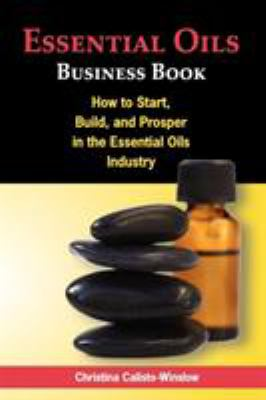 Essential Oils Business Book 9780984508808