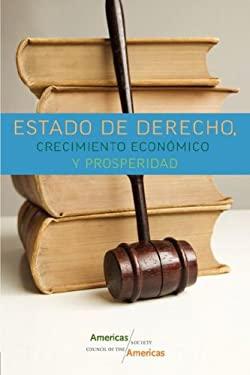 Estado de Derecho, Crecimiento Econmico y Prosperidad 9780980114737