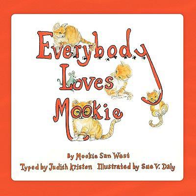 Everybody Loves Mookie 9780980044843