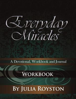 Everyday Miracles: Workbook 9780981813592
