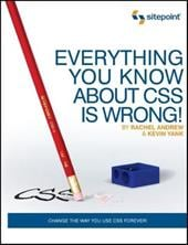 Everything You Know about CSS Is Wrong! 4371148