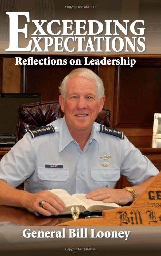 Exceeding Expectations: Reflections on Leadership 9780982018514