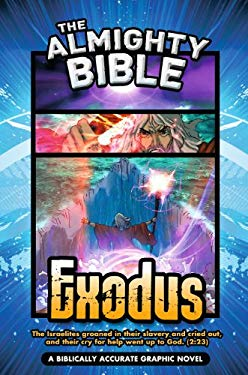 Exodus: A Biblically Accurate Graphic Novel 9780982928905
