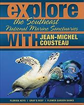 Explore the Southeast National Marine Sanctuaries with Jean-Michel Cousteau: Florida Keys/Gray's Reef/Flower Garden Banks 11162230