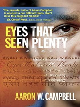 Eyes That Seen Plenty 9780984824601