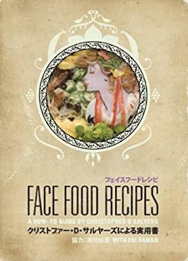 Face Food Recipes 9780981960029