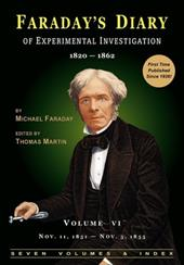 Faraday's Diary of Experimental Investigation - 2nd Edition, Vol. 6