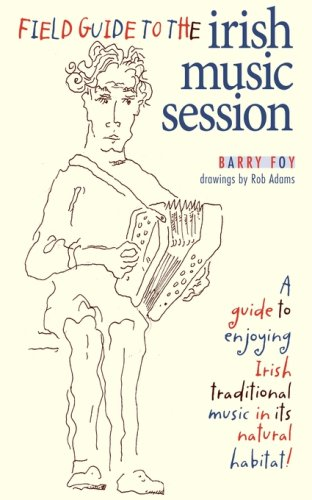 Field Guide to the Irish Music Session 9780981759012