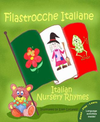Filastrocche Italiane - Italian Nursery Rhymes 9780984272310