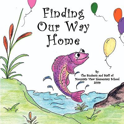 Finding Our Way Home 9780982017296