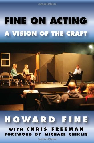 Fine on Acting: A Vision of the Craft 9780982285329