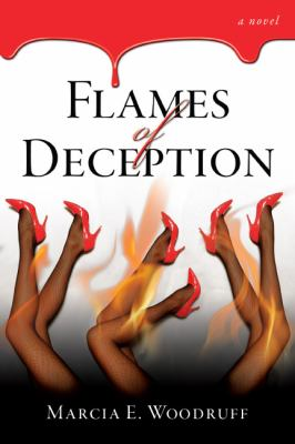 Flames of Deception 9780982387900