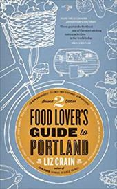 Food Lover's Guide to Portland 21913484