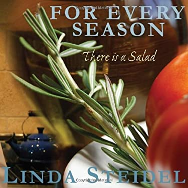 For Every Season: There Is a Salad 9780981929057