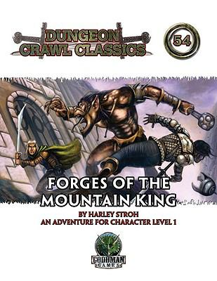 Forges of the Mountain King: An Adventure for Character Levels 1 9780980129137
